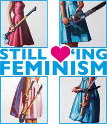 Still ♥'ing Feminism